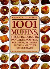 1001 Muffins, Biscuits, Doughnuts, Pancakes, Waffl