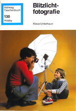 Hallwag Taschenbuch 130 hobby Blitzfotografie Klaus Unbehaun Buch book -(0858)