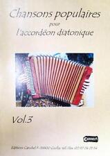 Accordéon diatonique Tablatures Chansons populaires v.3 avec CD.