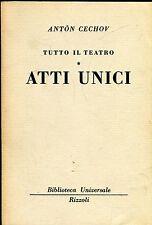 Antòn Cechov = TUTTO IL TEATRO - ATTI UNICI BUR 1582-1584