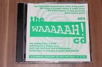 Various - The Waaaaah! CD (1991) (CD) (Bring On Bull Records – BULL 3-0)
