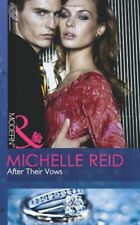 After Their Vows (Mills & Boon Modern),Michelle Reid