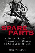 Spare Parts: A Marine Reservists Journey From Cam