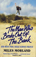 """""""VERY GOOD"""" The Man Who Broke Out/Bank, Morland, Miles, Book"""