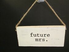 """Future Mrs."" Wedding Hanger by Mud Pie, Distressed Wood, New"