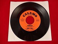 "DORA HALL I Wont Give Him Up/Someday 45 RPM 7"" Record Calamo Label"