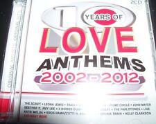 10 Ten Years Of Love Anthems Various 2 CD (The Script  Shania Twain Leona Lewis)