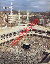 Le spectacle du monde 214 01/1980 Islam Révolution iranien Tchad Ranucci Paillat