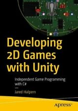 Developing 2D Games with Unity Independent Game Programming wit... 9781484237717