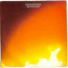 """This Island Earth - See That Glow - 7"""" Vinyl Record"""