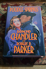 Poodle Springs by Raymond Chandler & Robert B Parker.h/cover with jacket
