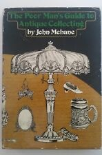 The Poor Man's Guide to Antique Collecting 1969 John Mebane