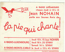 S86 Buvard pour La Pie qui Chante Radio Luxembourg Nohain (Rouge)