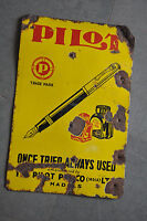 Vintage Pilot Pen Ad Porcelain Enamel Sign Board