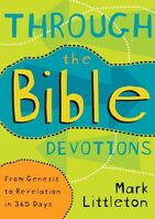 Through the Bible Devotions: From Genesis to Revel
