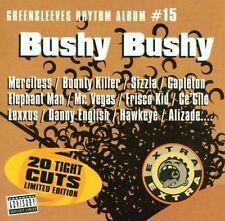 Greensleeves Rhythm Album Vol.15 - Bushy Bushy [CD] bounty killer .. (1052) neuf