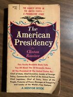 AMERICAN PRESIDENCY By Clinton Rossiter Paperback 1961 Fifth