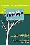 Break Through : From the Death of Environmentalism to the Politics of Possibilit