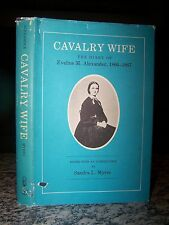 Cavalry Wife, The Diary of Eveline M. Alexander 1866-7, Civil War Army Life