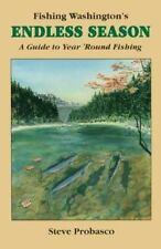 Fishing Washington's Endless Season: A Guide to Year 'Round Fishing