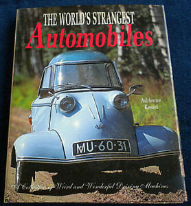 NEW! The WORLDS STRANGEST AUTOMOBILES by Adrienne Kessel (Hardcover,1996) SUPER!