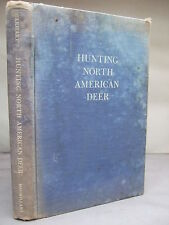 Hunting North American Deer by A H Carhart HB 1946 Illustrated