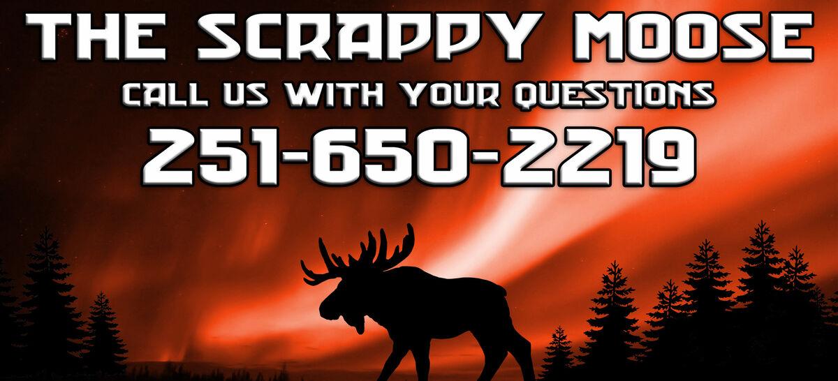 The Scrappy Moose