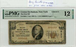 FR. 1801-1 1929 TY. 1 $10 CH #9171 NATL BK NT CROTON ON HUDSON, NY PMG 12 (10/13