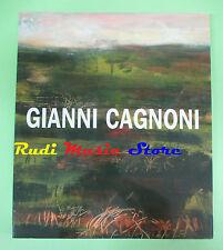 book libro GIANNI CAGNONI 2007 IL MELONE ARTE CONTEMPORANEA rovigo (LG2)