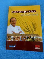 Schuhbecks Kochschule von Alfons Schuhbeck (2006, Gebunden)