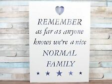 As Far As Anyone Knows We're A Normal Family Large LED Plaque Sign