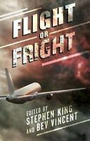 Flight or Fright by Stephen King and Bev Vincent Book Hardcover