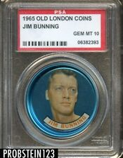 1965 Old London Coins Jim Bunning Phillies PSA 10 GEM MINT