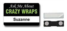 Selling Crazy Wraps? Tell them with an ID BADGE - Get Noticed - It Works!
