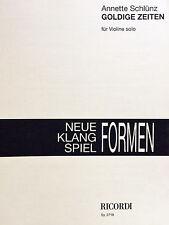 Neue Klang Spiel Fomen - Goldige Zeiten - für Violine solo