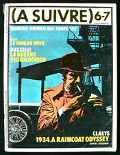 A Suivre N°6/7 - Tardi, Sokal, Pratt, etc... - Eds. Casterman - Juillet 1978
