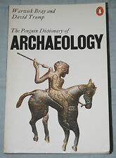 The Penguin Dictionary of Archaeology - Warwick Bray & David Trump p/b 1979