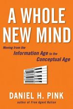 B000GUJHD0 A Whole New Mind: Moving from the Information Age to the Conceptual A
