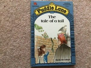 Ladybird Puddle Lane : The Tale of a Tail  By Sheila K. McCullagh ( blue book 9)