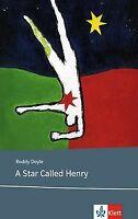 A Star Called Henry: Lektüren Englisch von Roddy Doyle | Buch | Zustand gut