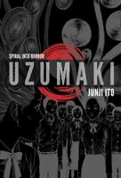 Uzumaki : Spiral into Horror, Hardcover by Ito, Junji; Oniki, Yuji (TRN); Dai...