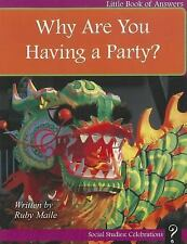 Why Are You Having a Party? (Little Books of Answers: Level B)-ExLibrary