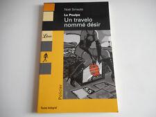 LE POULPE / UN TRAVELO NOMME DESIR - NOEL SIMSOLO - LIBRIO