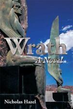 Wrath: A Novel , Hazel, Nicholas