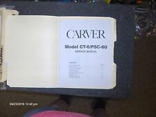 CARVER CT-6 PSC-60 PREAMP SERVICE MANUAL FACTORY ORIGINAL ISSUE GOOD CONDITION