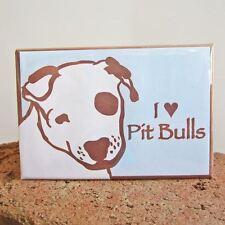 I Love Pit Bulls Heavy Duty Magnet - Free Shipping Asap - Pitbull Dog