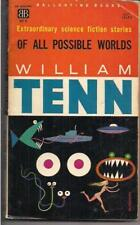 OF ALL THE POSSIBLE WORLDS ~ BALLANTINE 407K 1960 PBO 2ND WILLIAM TENN ANTHOLOGY