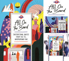 All On The Board: Inspirational quotes from the TfL undergrou New Hardcover Book