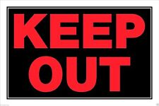 """TWO - """"KEEP OUT"""" SIGN 8"""" x 12"""" RED/BLACK PLASTIC WARNING SIGN-QTY 2"""