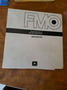 JOHN DEERE FUNDAMENTALS MACHINE OPERATION MANUAL FMO